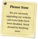 Please Note We are currently upgrading our website and some links have been disabled. Work should be finishing soon.